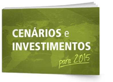 Cenários e Investimentos para 2015